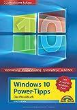 Windows 10 Power-Tipps - Das Maxibuch: Optimierung, Troubleshooting und mehr - 2. aktualisierte...