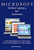 MICROSOFT Surface Laptop 4 for Dummies: A well written beginners to experts guide for the newly...