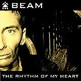 Rhythm of My Heart (Beam at Night Video Mix)