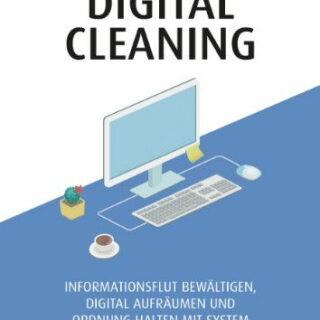 Buchvorstellung: Digital Cleaning von Herbert Hertramph