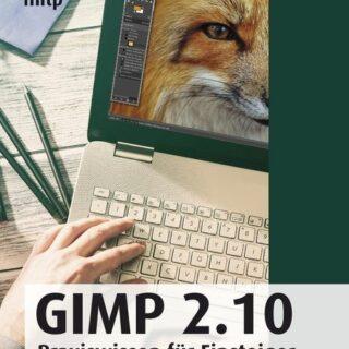 Buchvorstellung: GIMP 2.10: Praxiswissen für Einsteiger von Winfried Seimert
