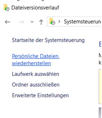 Dateiversionsverlauf Persönliche Dateien wiederherstellen